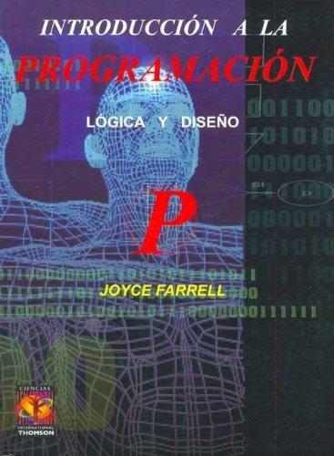 9789706860897: Introduccion a la Programacion - Logica y Diseno (Spanish Edition)