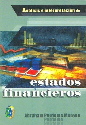 9789706862631: Analisis E Interpretacion de Estados Financieros (Spanish Edition)
