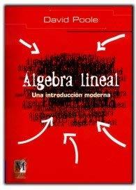9789706862723: Algebra Lineal (Spanish Edition)
