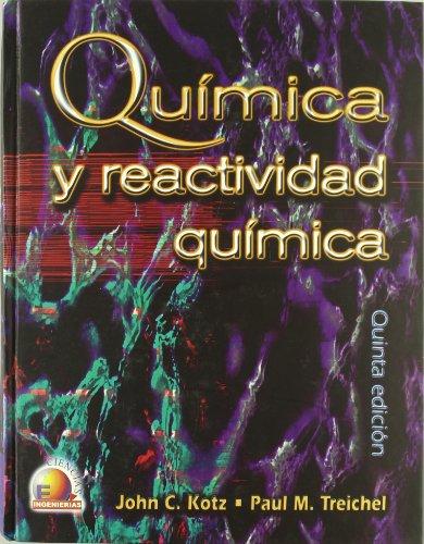 Quimica y Reactividad Quimica (Spanish Edition) (9706863079) by Kotz