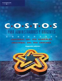 9789706863188: Costos para administradores y dirigentes/ Costs for Admininstrators and Managers (Spanish Edition)