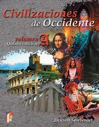 9789706863317: Civilizaciones de Occidente Vol. A / Western Civilizations Vol. A (Spanish Edition)