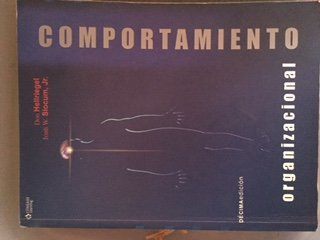 Comportamiento organizacional/ Organizational Behavior (Spanish Edition) (9706863672) by Hellriegel, Don; Slocum, John W.
