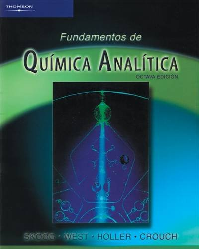 Fundamentos de quimica analitica/ Fundamentals Of Analytical: Skoog, Douglas A.;