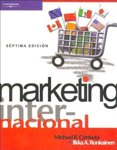 Marketing Internacional - Septima Edicion (Spanish Edition): Czinkota, Michael R.;