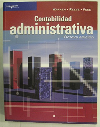 9789706864307: Contabilidad administrativa/ Administrative Accounting (Spanish Edition)