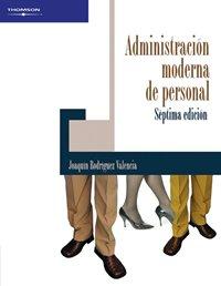 9789706864765: Administracion moderna de personal/ Modern Administration of Personnel (Spanish Edition)