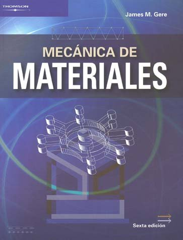 Mecanica de materiales / Mechanics of Materials: James M. Gere