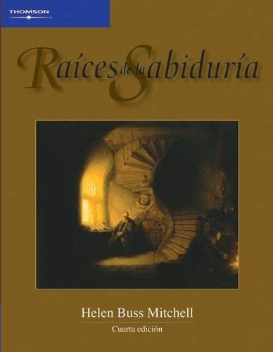9789706864987: Raices de la sabiduria / Roots of Wisdom (Spanish Edition)