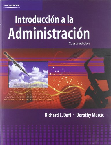 Introduccion a la administracion/ Introduction to Administration (Spanish Edition): Richard L....