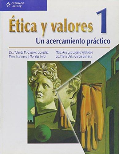 1: Etica y valores / Ethics and: Yolanda M. Cazares