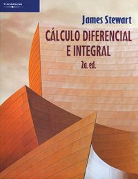 Calculo diferencial e integral/ Differential and Integral Caculus (Spanish Edition) (9706865446) by Stewart, James