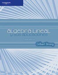 9789706866097: Algebra lineal y sus aplicaciones/ Linear Algebra And Its Applications (Spanish Edition)
