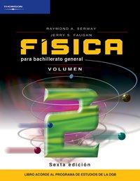 9789706866332: Fisica para bachillerato general/ General High School Physics (Spanish Edition)