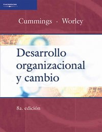 9789706866349: Desarrollo organizacional y cambio/ Organizational and Developmental Change (Spanish Edition)
