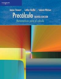 Precalculo/ Precalculus: Matematicas para el Calculo 5e: James Stewart; Lothar
