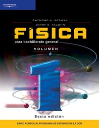 Fisica para bachillerato general/ General High School Physics (Spanish Edition) (9789706866431) by Serway, Raymond A.; Faughn, Jerry S.