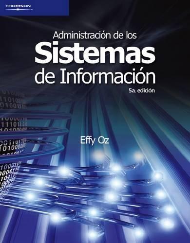 9789706867766: Administracion de los Sistemas de Informacion
