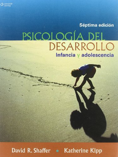 Psicologia Del Desarrollo/ Developmental Psychology: Infancia Y: Shaffer, David R.