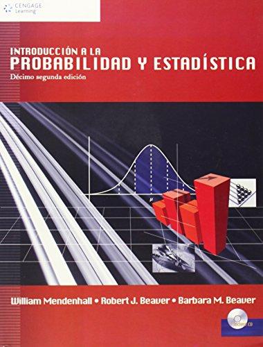 9789706867940: Introduccion A La Probabilidad Y Estadistica/ Intruduction To Probability And Statistics (Spanish Edition)
