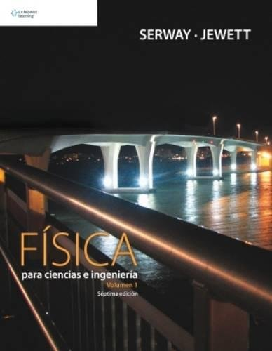 9789706868220: 1: Fisica para ciencias e ingenieria/ Physics For Scientists And Engineers (Spanish Edition)