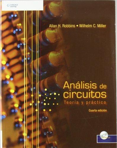 9789706868282: ANALISIS DE CIRCUITOS 4/E TEORIA Y PRACTICA (CD-ROM)