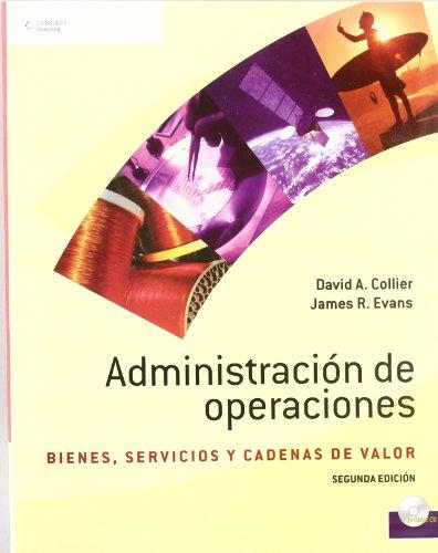 ADMINISTRACION DE OPERACIONES 2/E (CD-ROM) BIENES,SERVICIOS: COLLIER ; EVANS