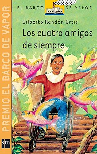 Los cuatro amigos de siempre / The: Rendon Ortiz, Gilberto