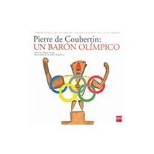 Pierre de Coubertin: Un baron olimpico (Asi Occurio) (Spanish Edition): Monica Nepote