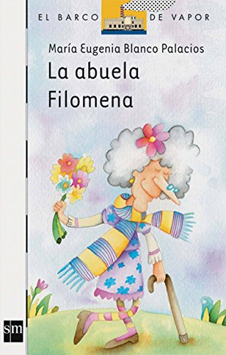 9789706885388: La Abuela Filomena / Filomena the Grandmother: 12 (El barco de vapor / The Steamboat)
