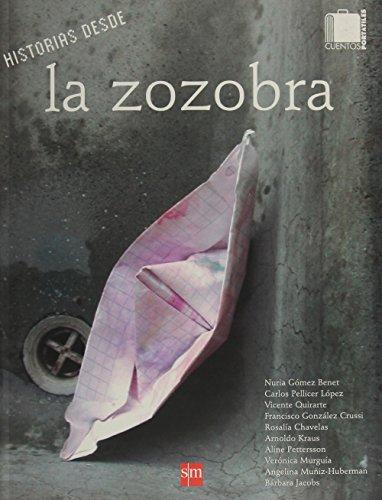 Historias desde la zozobra (Barco De Vapor: Nuria Gomez Benet,