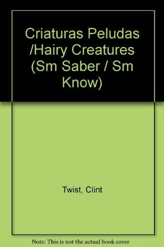 9789706886002: Criaturas Peludas /Hairy Creatures (Sm Saber / Sm Know) (Spanish Edition)