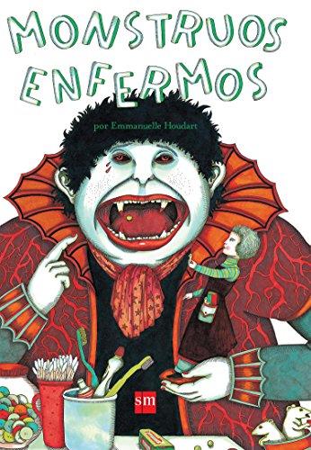 9789706887597: Monstrous Enfermos/ Sick Monters (Spanish Edition)