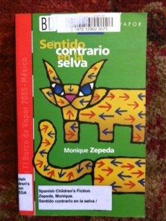 9789706887832: Sentido Contrario En La Selva (El barco del vapor / The Steamboat) (Spanish Edition)