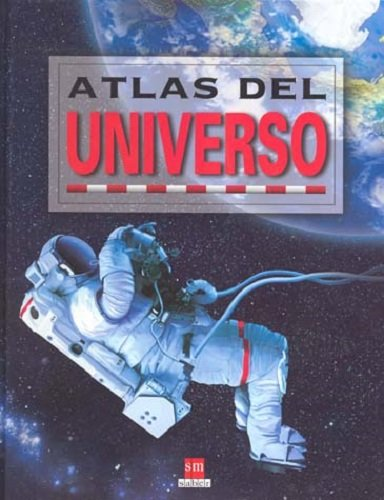 9789706888853: Atlas Del Universo (Spanish Edition)