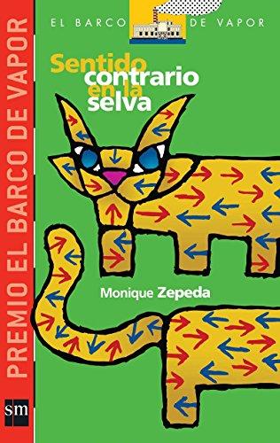 9789706888976: Sentido contrario en la selva / Wrong Way in the Jungle (El barco de vapor: serie roja / The Steamboat: Red Series) (Spanish Edition)