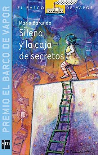 9789706889379: Silena y la caja de secretos / Silena and the Box of Secrets (El barco de vapor: serie azul / The Steamboat: Blue Series) (Spanish Edition)