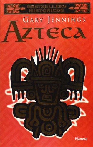 9789706903266: Azteca (Spanish Edition)