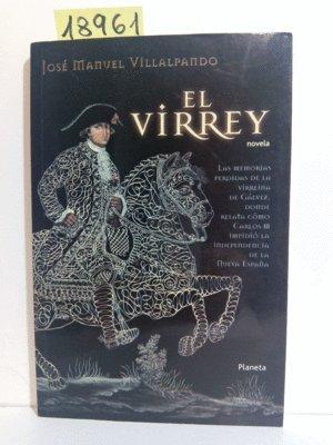9789706903631: El Virrey: Novela (Spanish Edition)