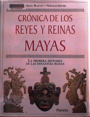 9789706905390: Cronica De Los Reyes Y Reinas Mayas (Spanish Edition)