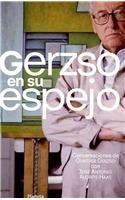 9789706905529: Gerzso en su espejo/ Gerzo in Her Mirror (Spanish Edition)