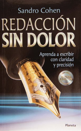 9789706908698: Redaccion sin dolor. Nueva edicioin / Writing Without Pain (Spanish Edition)