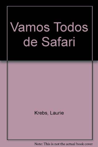 9789706908735: Vamos Todos De Safari (Spanish Edition)