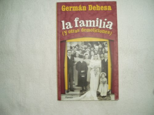 9789706909794: La familia y otras demoliciones/the Family and other Demolitions
