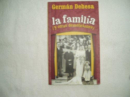 9789706909794: La familia y otras demoliciones / the Family and other Demolitions