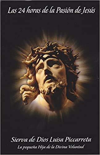 9789706931566: Las 24 Horas De La Pasion De Jesus