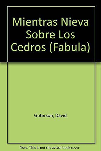 9789706990211: Mientras Nieva Sobre Los Cedros (Fabula)