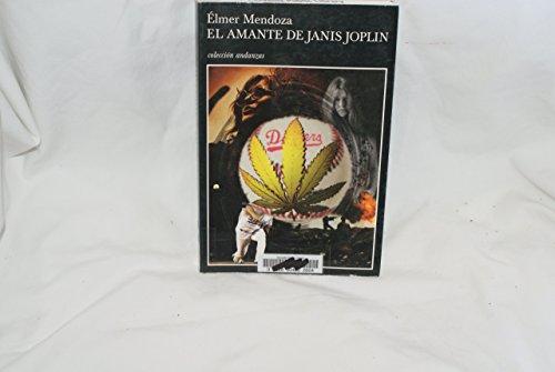 9789706990372: El amante de janis joplin (Coleccion Andanzas)