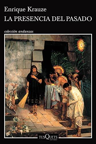 9789706991164: La presencia del pasado (Spanish Edition)