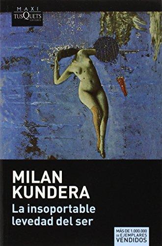 La Insoportable Levedad del Ser (Paperback): Milan Kundera